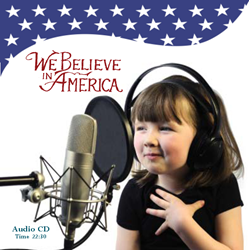 WE BELIEVE IN AMERICA ~ Audio CD