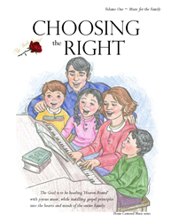 CHOOSING THE RIGHT - MUSIC BOOK