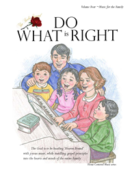 DO WHAT IS RIGHT - MUSIC BOOK