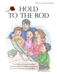 HOLD TO THE ROD - MUSIC BOOK