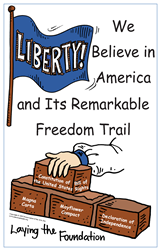 We Believe in America & Its Remarkable Freedom Trail ~ posters with booklet